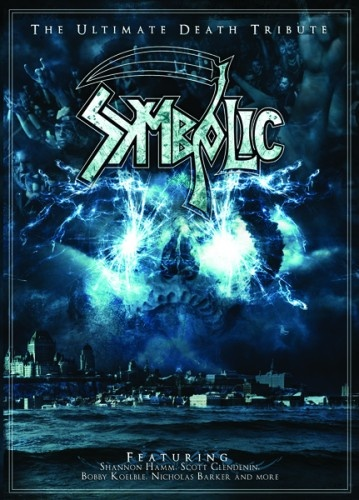 Symbolic - The Ultimate Death Tribute 2007 (2010)