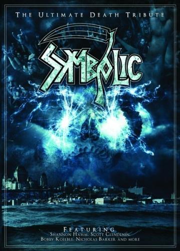 Symbolic - The Ultimate Death Tribute 2007 (2010)