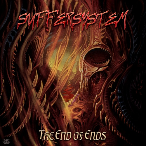 Suffersystem - The End Of Ends (2020)