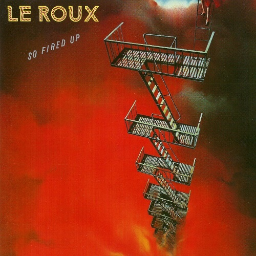 Le Roux - So Fired Up [Reissue] (1983)