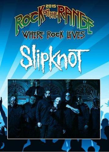 Slipknot - Rock On The Range Festival (2015)