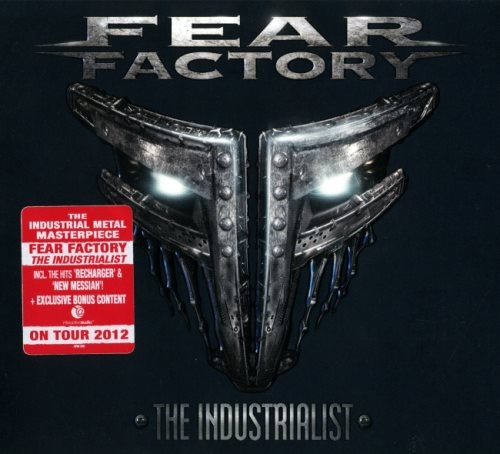 Fear Factory - Тhе Industriаlist [Limitеd Еditiоn] (2012)