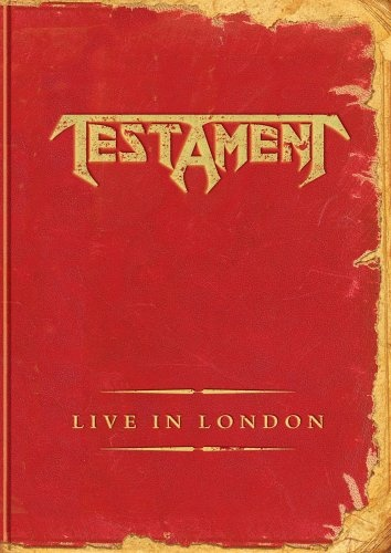 Testament - Live in London (2005)