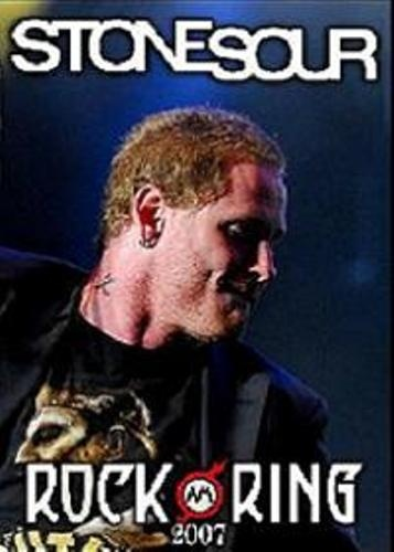 Stone Sour - Live in Rock Am Ring (2007)