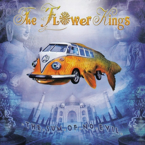 The Flower Kings - The Sum Of No Evil (Limited Edition) (2007)