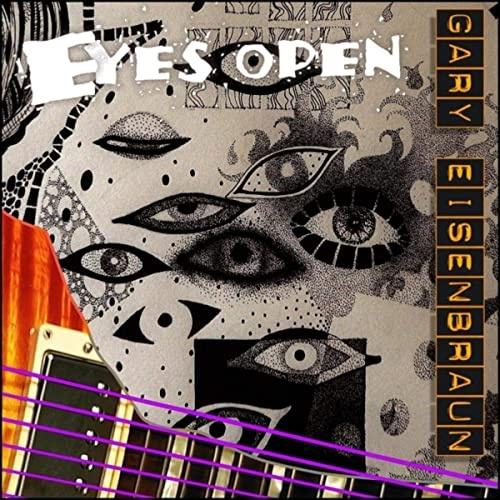 Gary Eisenbraun - Eyes Open (2020)