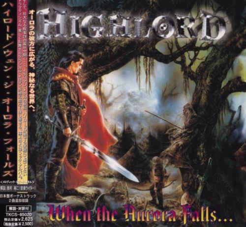 Highlord - Whеn Тhе Аurоrа Fаlls... [Jараnеsе Еditiоn] (2000)