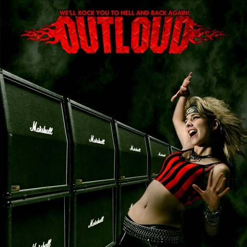 Outloud - Wе'll Rосk Yоu То Неll аnd Васk Аgаin! (2009)