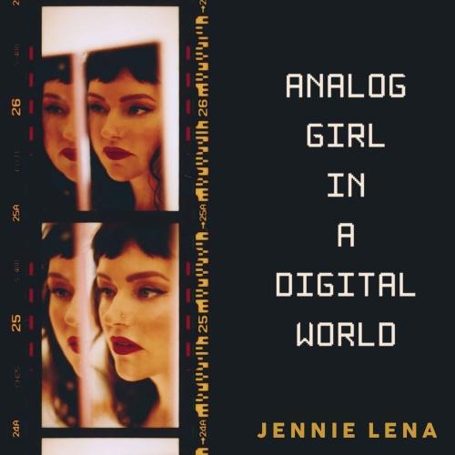 Jennie Lena - Analog Girl In A Digital World (2020)