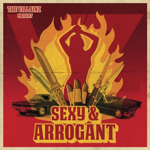 The VillainZ - Sexy & Arrogant (2020)
