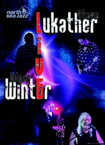 Steve Lukather & Edgar Winter - Live at North Sea Jazz 2000 (2010)