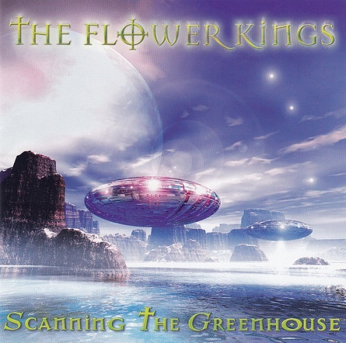 The Flower Kings - Scanning The Greenhouse (1998)