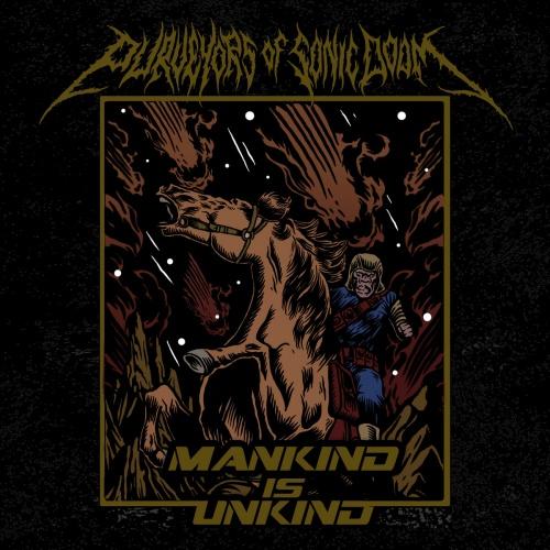 Purveyors of Sonic Doom - Mankind is Unkind (2020)