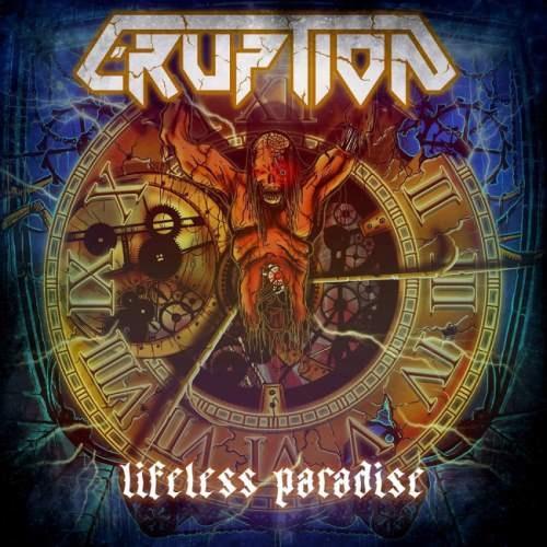 Eruption - Lifеlеss Раrаdisе (2009) [2013]