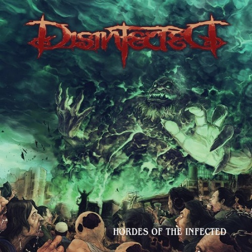 Disinfected - Hordes Of The Infected (2019)