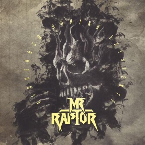 Mr. Raptor - Asqueroso humano existente (2020)