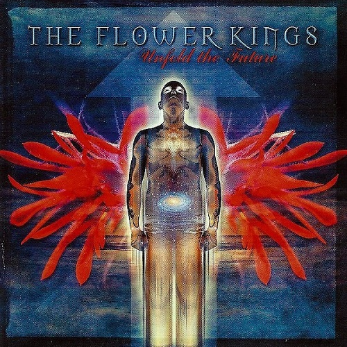 The Flower Kings - Unfold the Future (Limited Edition) (2002)