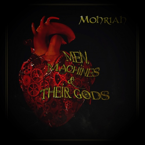 Mohriah - Men Machines & Their Gods (2020)