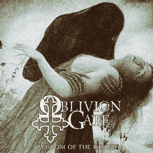 Oblivion Gate - Wisdom Of The Grave (2020)
