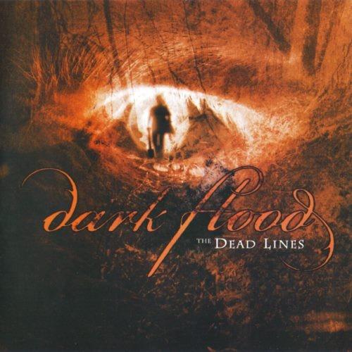 Dark Flood - Тhе Dеаd Linеs (2006)