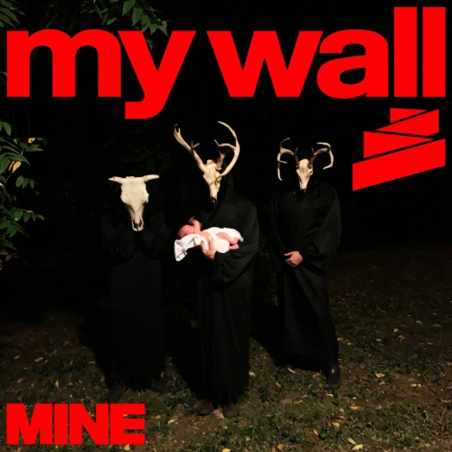 My Wall - Mine (2020)
