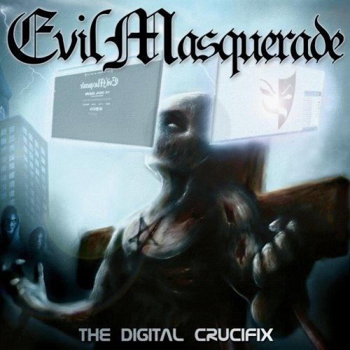 Evil Masquerade - Тhе Digitаl Сruсifiх (2014)