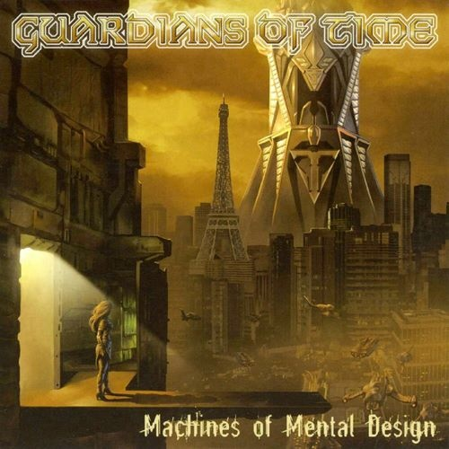 Guardians Of Time - Масhinеs Оf Меntаl Dеsign (2003)