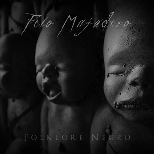 Feto Majadero - Dark Folklore (2020)