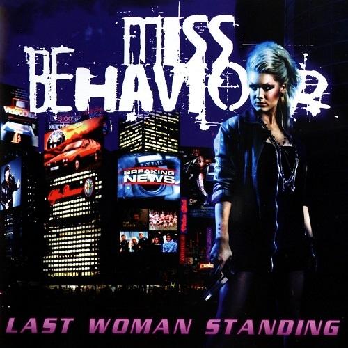 Miss Behaviour - Last Woman Standing (2011)