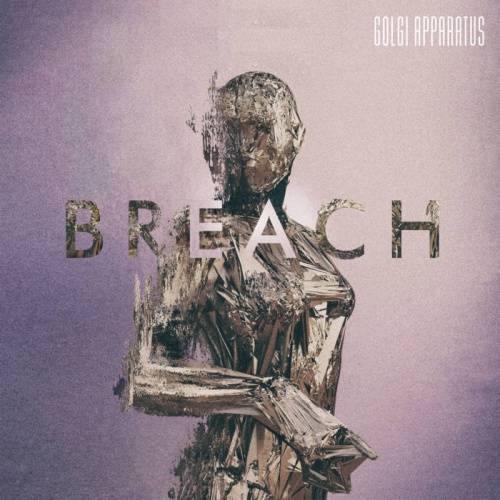 Golgi Apparatus - Breach (2020)