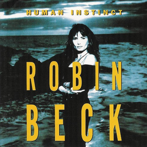 Robin Beck - Human Instinct (1992)