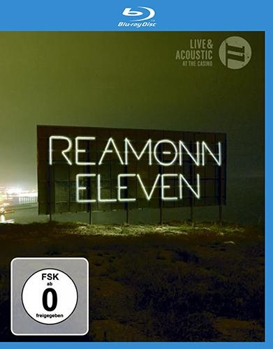 Reamonn - Eleven: Live And Acoustic At The Casino (2010)