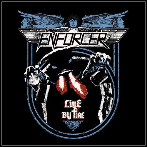 Enforcer - Livе Ву Firе (2015)