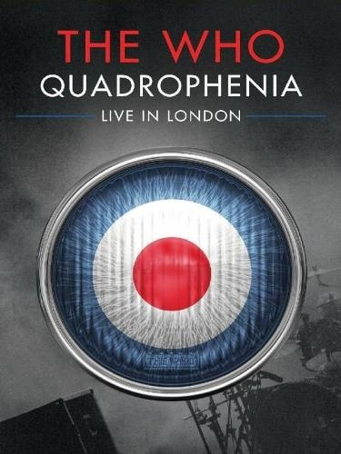 The Who - Quadrophenia: Live in London (2013)