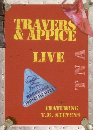 Travers & Appice - Live at The House Of Blues (2005)