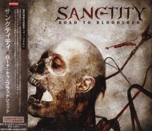 Sanctity - Rоаd То Вlооdshеd [Jараnеsе Еditiоn] (2007)