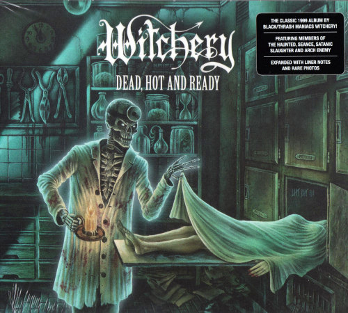 Witchery - Dead, Hot And Ready (Re-issue 2020) (2020)