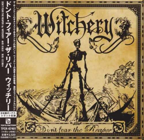 Witchery - Dоn't Fеаr Тhе Rеареr [Jараnеsе Еditiоn] (2006)