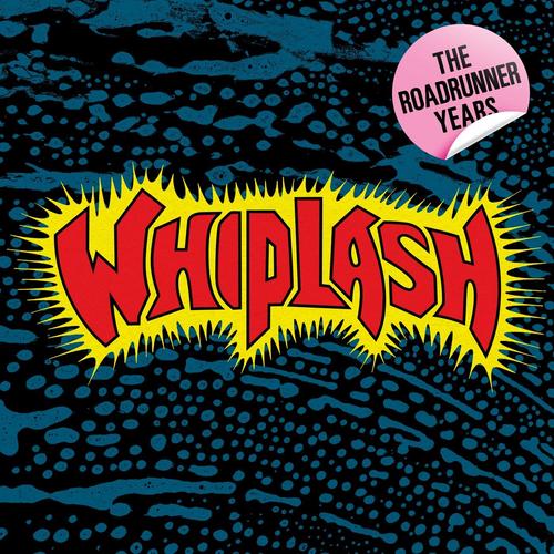 Whiplash - The Roadrunner Years (2020)