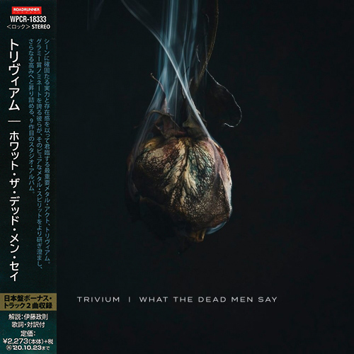 Trivium - What the Dead Men Say (Japanese Edition) (2020)