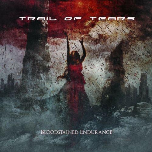 Trail Of Tears - Вlооdstаinеd Еndurаnсе [Limitеd Еditiоn] (2009)