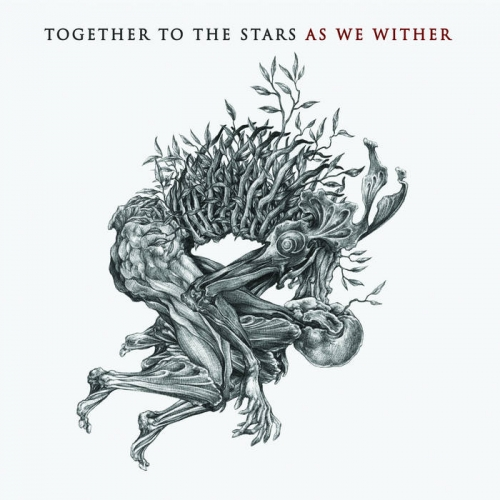 Together to the Stars - As We Wither (2020)