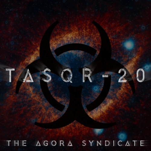 The Agora Syndicate - Tasqr-20 (2020)