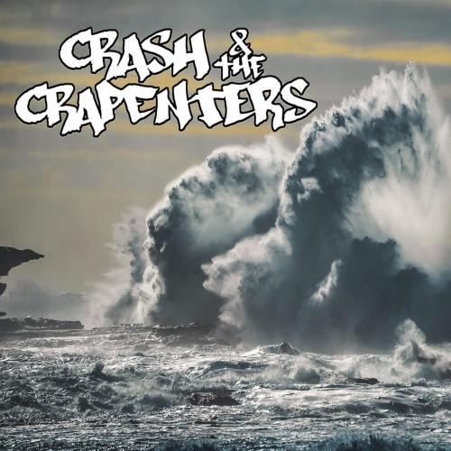 Crash & the Crapenter - Crash & the Crapenters (2020)