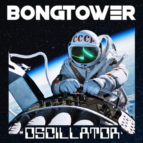 Bongtower - Oscillator (2020)