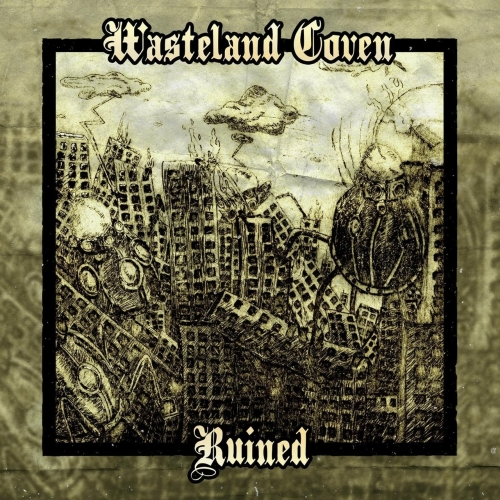 Wasteland Coven - Ruined (EP) (2020)