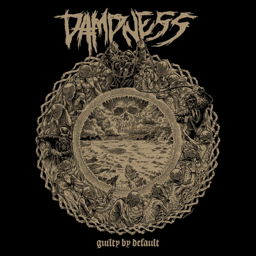 Dampness - Guilty by Default (2020)
