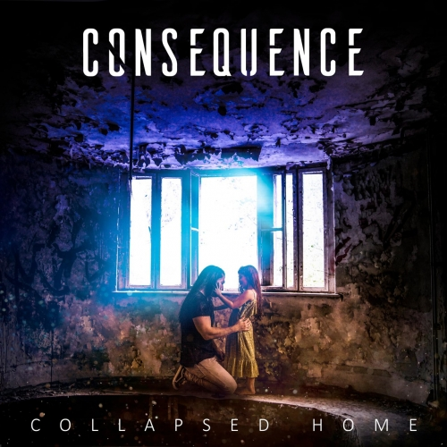 Consequence - Collapsed Home (2020)