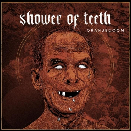 Shower of Teeth - Oranjedoom (EP) (2020)