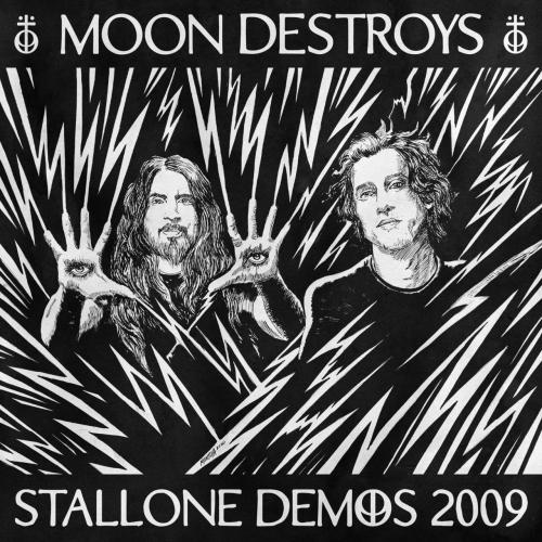 Moon Destroys - Stallone Demos 2009 (EP) (2020)